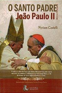 O Santo Padre Joao Paulo II