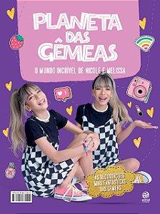Planeta das Gêmeas - O mundo incrível de Melissa e Nicole