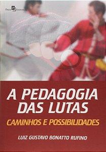 A Pedagogia Das Lutas
