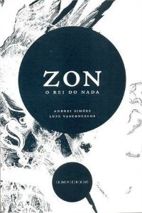 ZON. O Rei Do Nada