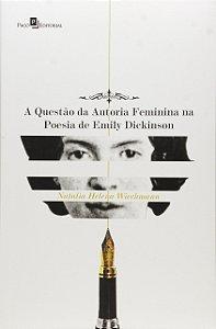 A Questão Da Autoria Feminina Na Poesia De Emily