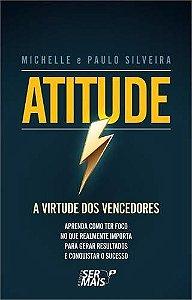 Atitude - A Virtude Dos Vencedores