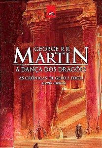 A Dança Dos Dragões - Vol 5 Crônicas De Gelo E Fogo - Edição Comemorativa