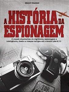 A História Da Espionagem