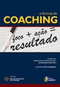 A Fórmula Do Coaching