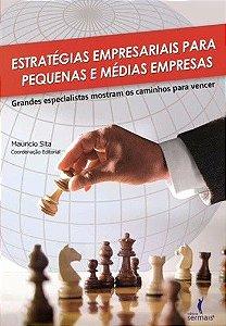 Estratégias Empresariais Para Pequenas E Medias Empresas