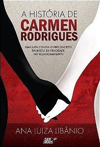 A História Da Carmen Rodrigues