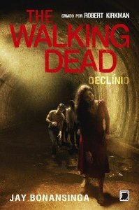 The Walking Dead: Declínio (Vol. 5)