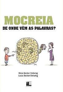 Mocreia - De Onde Vem As Palavras?