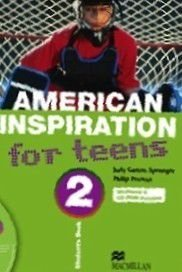 American Inspiration For Teens 2 - Student's Book