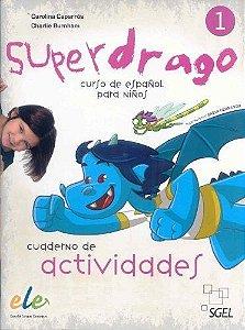 Superdrago 1 Exercises