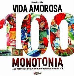 Vida Amorosa 100 Monotonia