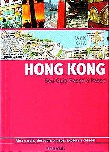 Hong Kong. Guia Passo A Passo