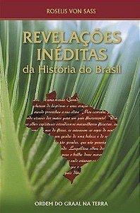 Revelações Inéditas Da História Do Brasil