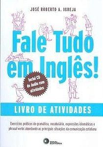 Fale Tudo Em Inglês - Livro De Atividades Com CD