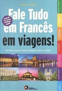 Fale Tudo Em Francês Em Viagens!