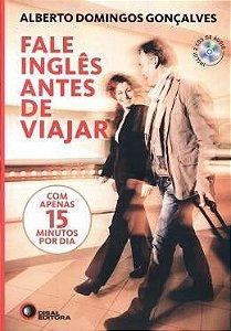 Fale Inglês Antes De Viajar: Com Apenas 15 Minutos Por Dia