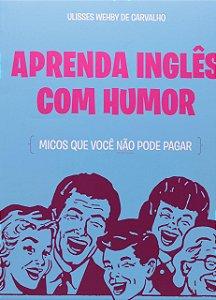 Aprenda Inglês Com Humor - Micos Que Você Não Pode Pagar