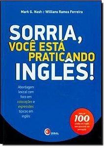 Sorria, Você Esta Praticando Inglês!