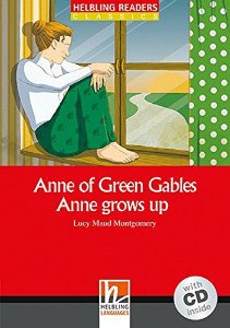 Anne Of Green Gables Anne Grows Up - With Cd - Elementary