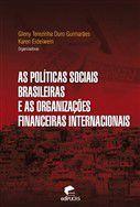 As Políticas Sociais Brasileiras E As Organizações Financeiras Internacionais