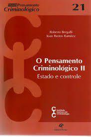 Pensamento Criminológico II, O - Estado E Controle