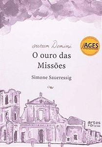 Aurum Domini O Ouro Das Missões