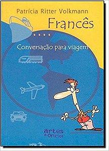 FRANCÊS: CONVERSAÇÃO PARA VIAGEM