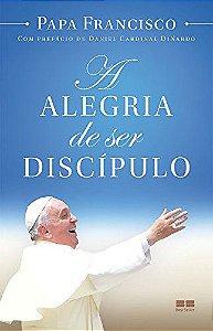 Alegria De Ser Discípulo