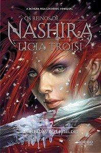 As Espadas Dos Rebeldes - Os Reinos De Nashira Vol 2