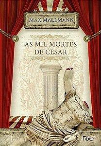 As Mil Mortes De César