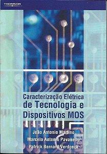 Caracterização Elétrica De Tecnologia E Dispositivos Mos