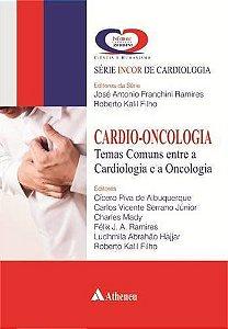 Cardio-Oncologia: Temas Comuns Entre a Cardiologia e a Oncologia
