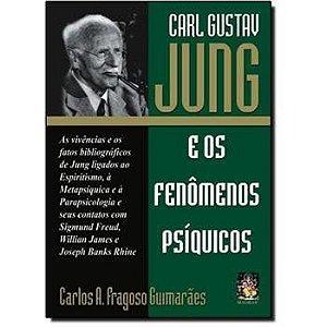 Carl Gustav Jung E Os Fenomenos Psiquicos
