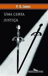 CERTA JUSTIÇA, UMA