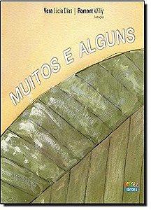 MUITOS E ALGUNS