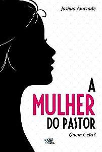 MULHER DO PASTOR, A