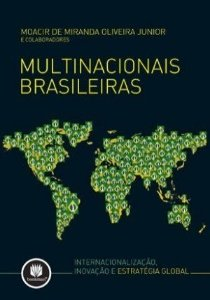 MULTINACIONAIS BRASILEIRAS - INTERNACIONALIZAÇÃO