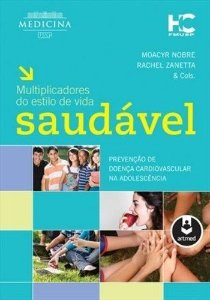 MULTIPLICADORES DO ESTILO DE VIDA SAUDÁVEL - PREVENÇÃO DE DOENÇA CARDIOVASCULAR NA ADOLESCÊNCIA