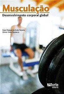 MUSCULAÇÃO - DESENVOLVIMENTO CORPORAL GLOBAL
