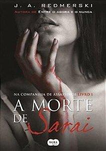 MORTE DE SARAI, A - VOL 01