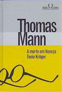 A Morte Em Veneza & Toni Kröger