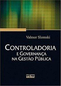 Controladoria E Governança Na Gestão Pública