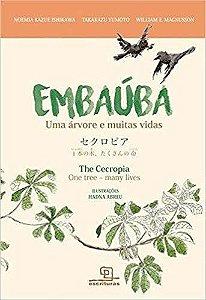 Embaúba - Uma Árvore Muitas Vidas