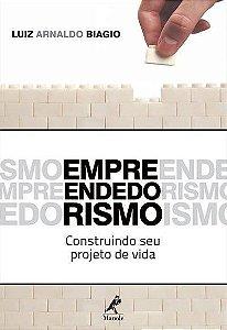 Empreendedorismo - Construindo Seu Projeto De Vida