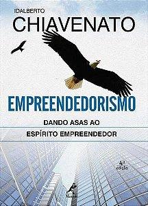 Empreendedorismo - Dando Asas Ao Espírito Empreendedor