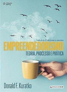 Empreendedorismo - Teoria, Processo E Prática