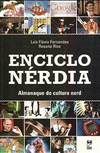 ENCICLONERDIA - ALMANAQUE DE CULTURA NERD