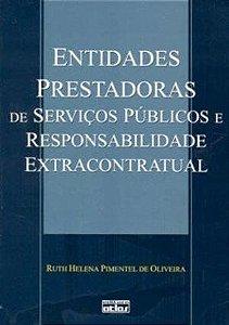 Entidades Prestadoras De Serviços Públicos E Responsabilidade Extracontratual