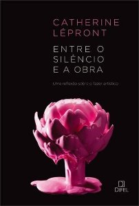Entre O SIlêncio E A Obra